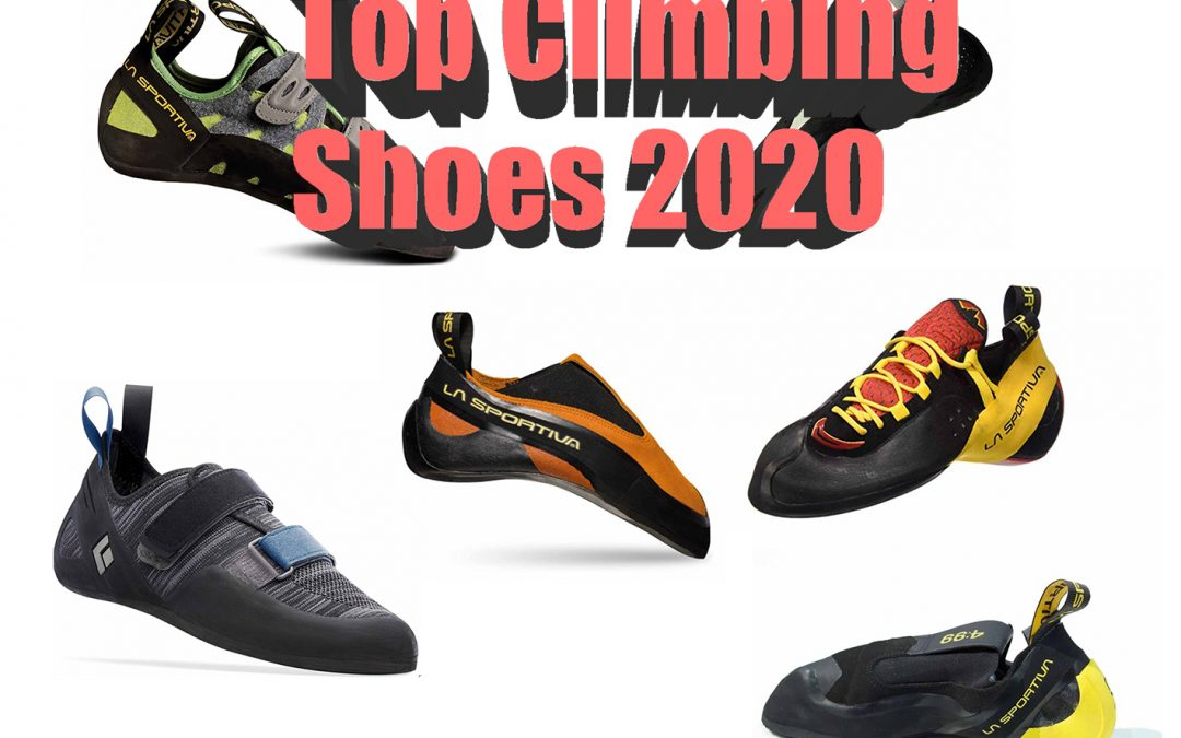 Best Climbing Shoes for 2020 for Boulderers and Climbers